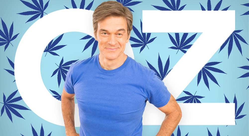 Dr. Oz Says the Feds Told Him They're Onboard for Federal Weed Legalization