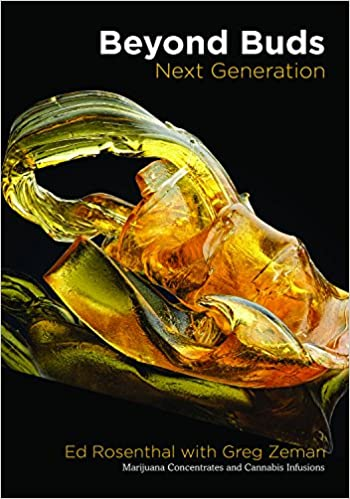 Book Review: Beyond Buds, Next Generation: Marijuana Concentrates and Cannabis Infusions